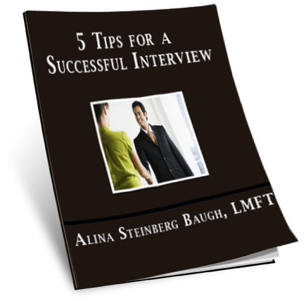 5 Tips for a Successful Interview by Alina Baugh, LMFT